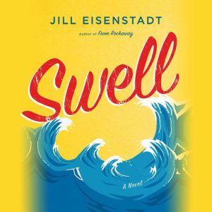 Swell, Jill Eisenstadt