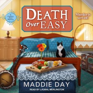 Death Over Easy, Maddie Day