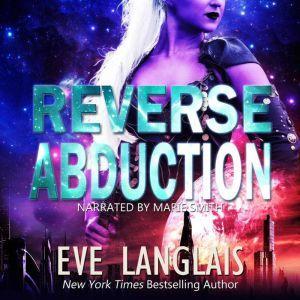 Reverse Abduction, Eve Langlais