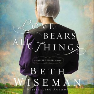 Love Bears All Things, Beth Wiseman