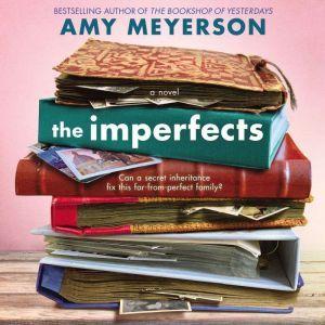 The Imperfects A Novel, Amy Meyerson