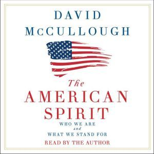 The American Spirit, David McCullough