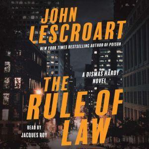 The Rule of Law: A Novel, John Lescroart
