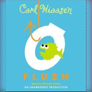 Flush, Carl Hiaasen