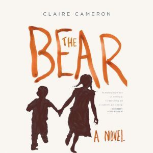 The Bear, Claire Cameron