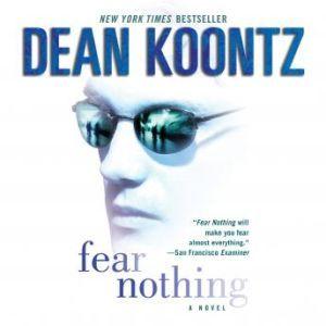 Fear Nothing, Dean Koontz