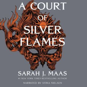 A Court of Silver Flames, Sarah J. Maas