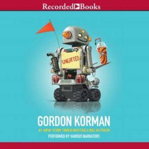 Ungifted, Gordon Korman