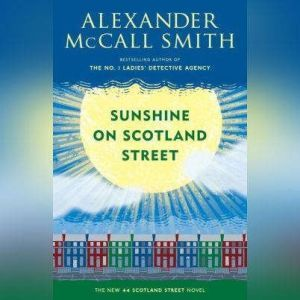 Sunshine on Scotland Street, Alexander McCall Smith