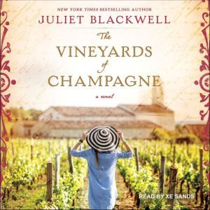 The Vineyards of Champagne, Juliet Blackwell