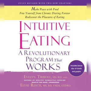 Intuitive Eating, 3rd Edition: A Revolutionary Program That Works, Elyse Resch