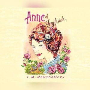 Anne of Ingleside, L.M. Montgomery