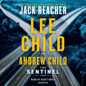 The Sentinel A Jack Reacher Novel, Lee Child