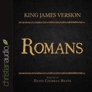 The Holy Bible in Audio - King James Version: Romans, David Cochran Heath