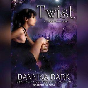 Twist, Dannika Dark