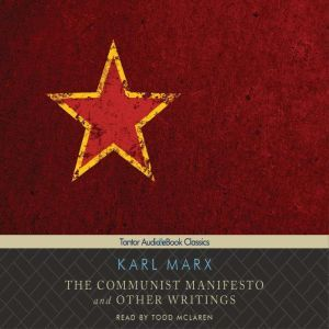 The Communist Manifesto and Other Writings, Karl Marx