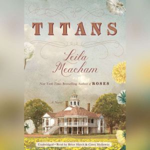 Titans, Leila Meacham