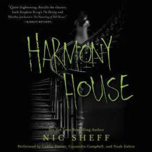 Harmony House, Nic Sheff