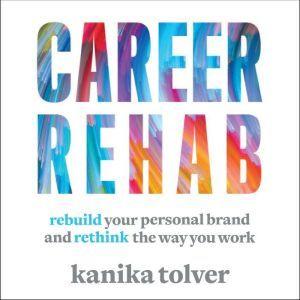 Career Rehab, Kanika Tolver