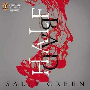 Half Bad, Sally Green