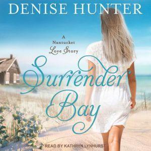 Surrender Bay, Denise Hunter