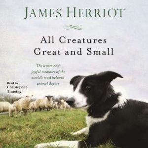 All Creatures Great and Small, James Herriot