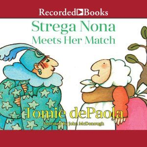 Strega Nona Meets Her Match, Tomie Depaola