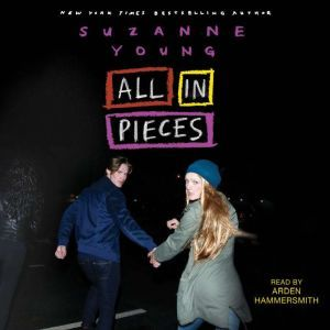 All in Pieces, Suzanne Young