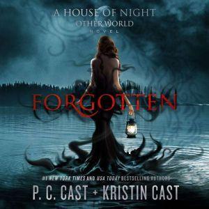 Forgotten, P. C. Cast