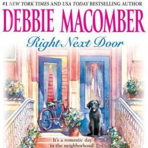 Right Next Door: Father's Day, The Courtship of Carol Sommars, Debbie Macomber