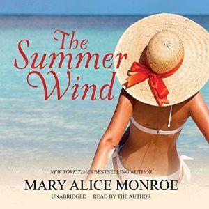 The Summer Wind, Mary Alice Monroe
