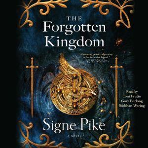 The Forgotten Kingdom, Signe Pike