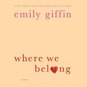 Where We Belong, Emily Giffin