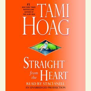 Straight from the Heart, Tami Hoag