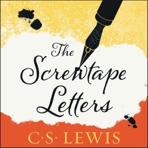 The Screwtape Letters, C. S. Lewis