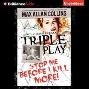 Triple Play, Max Allan Collins