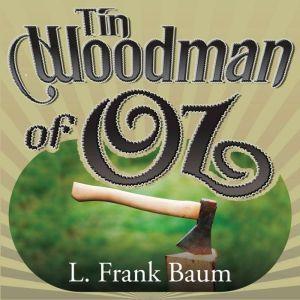 Tin Woodman of Oz, L. Frank Baum