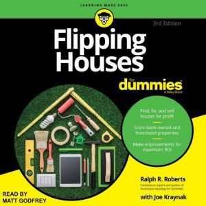 Flipping Houses For Dummies 3rd Edition, Ralph R. Roberts