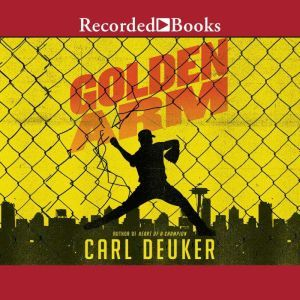 Golden Arm, Carl Deuker