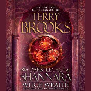 Witch Wraith: The Dark Legacy of Shannara, Terry Brooks