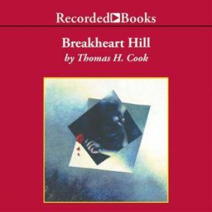 Breakheart Hill, Thomas H. Cook