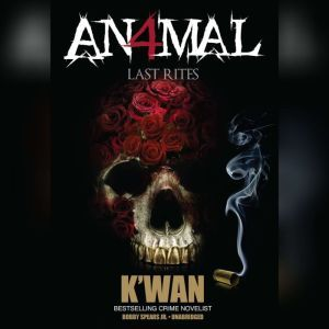 Animal 4: Last Rites, Kwan
