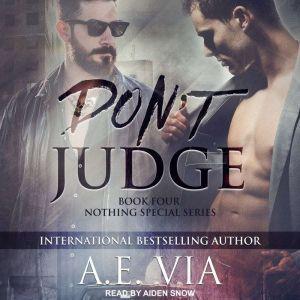 Don't Judge, A.E. Via