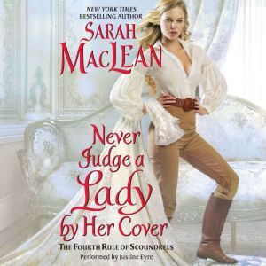 Never Judge a Lady by Her Cover: The Fourth Rule of Scoundrels, Sarah MacLean