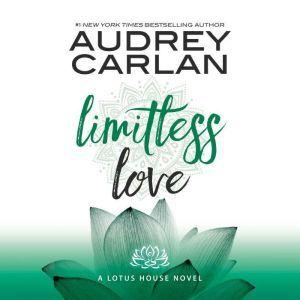 Limitless Love, Audrey Carlan
