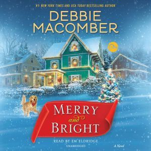Merry and Bright, Debbie Macomber