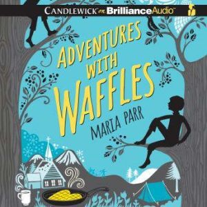 Adventures with Waffles, Maria Parr