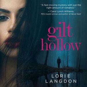 Gilt Hollow, Lorie Langdon