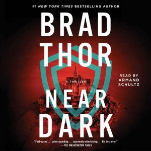 Near Dark: A Thriller, Brad Thor