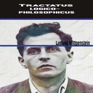 Ludwig Wittgenstein:Tractatus Logico-Philosophicus, Ludwig Wittgenstein